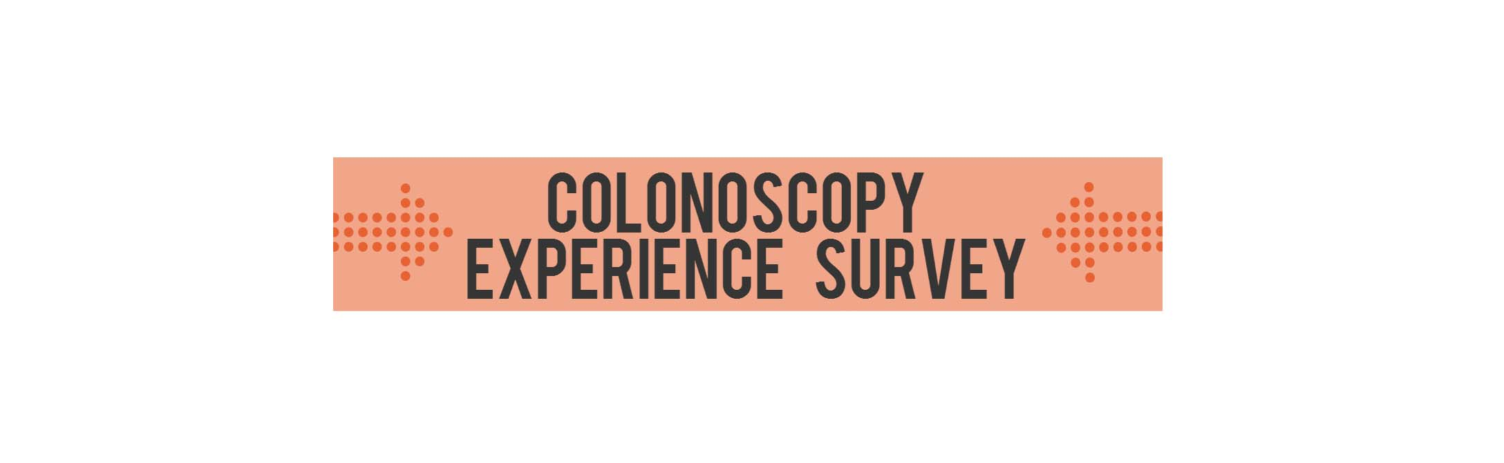 Colonoscopy: Patients Get Candid about the Prep and Overall