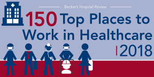 150 top places to work in healthcare 2018