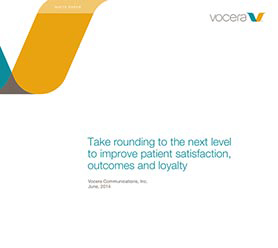 Take Rounding to the Next Level to Improve Patient Satisfaction, Outcomes and Loyalty